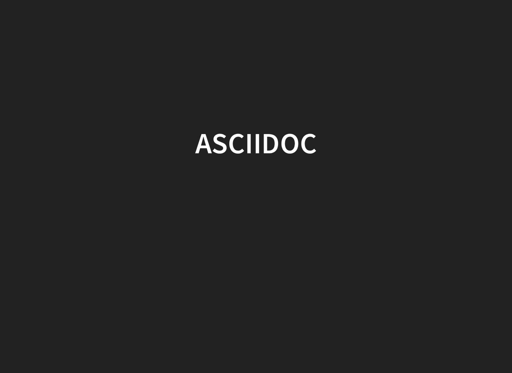 ASCIIDOC