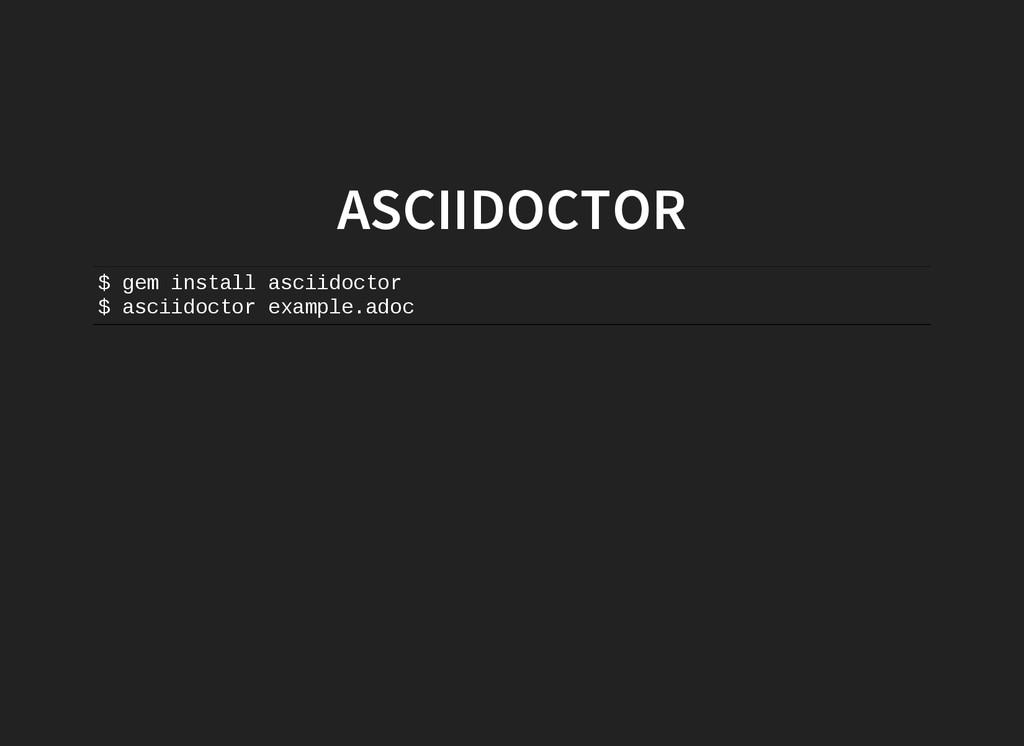 ASCIIDOCTOR $ g e m i n s t a l l a s c i i d o...