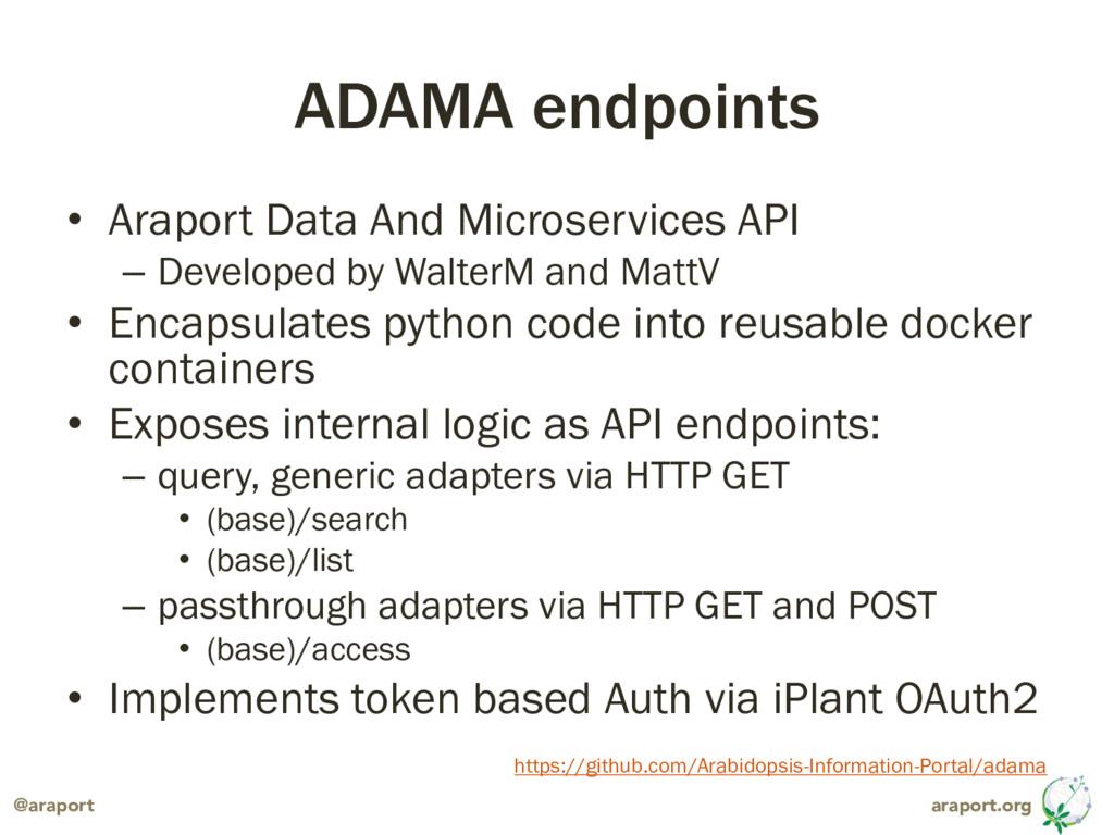 araport.org @araport ADAMA endpoints • Araport ...