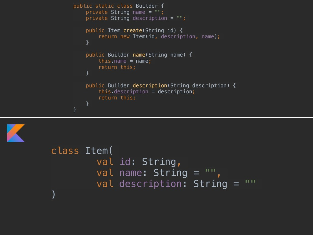 class Item( val id: String, val name: String = ...