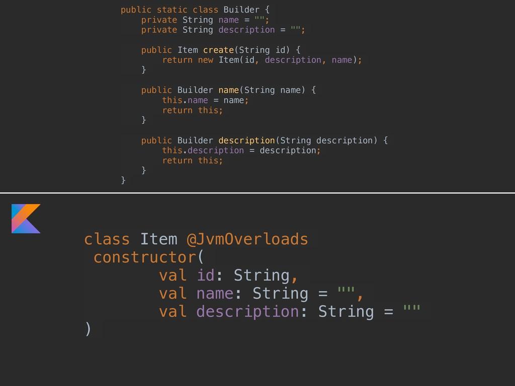 class Item @JvmOverloads constructor( val id: S...