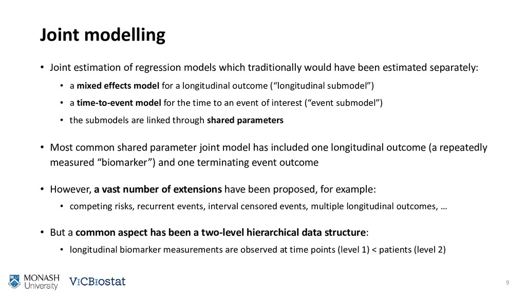 Joint modelling • Joint estimation of regressio...
