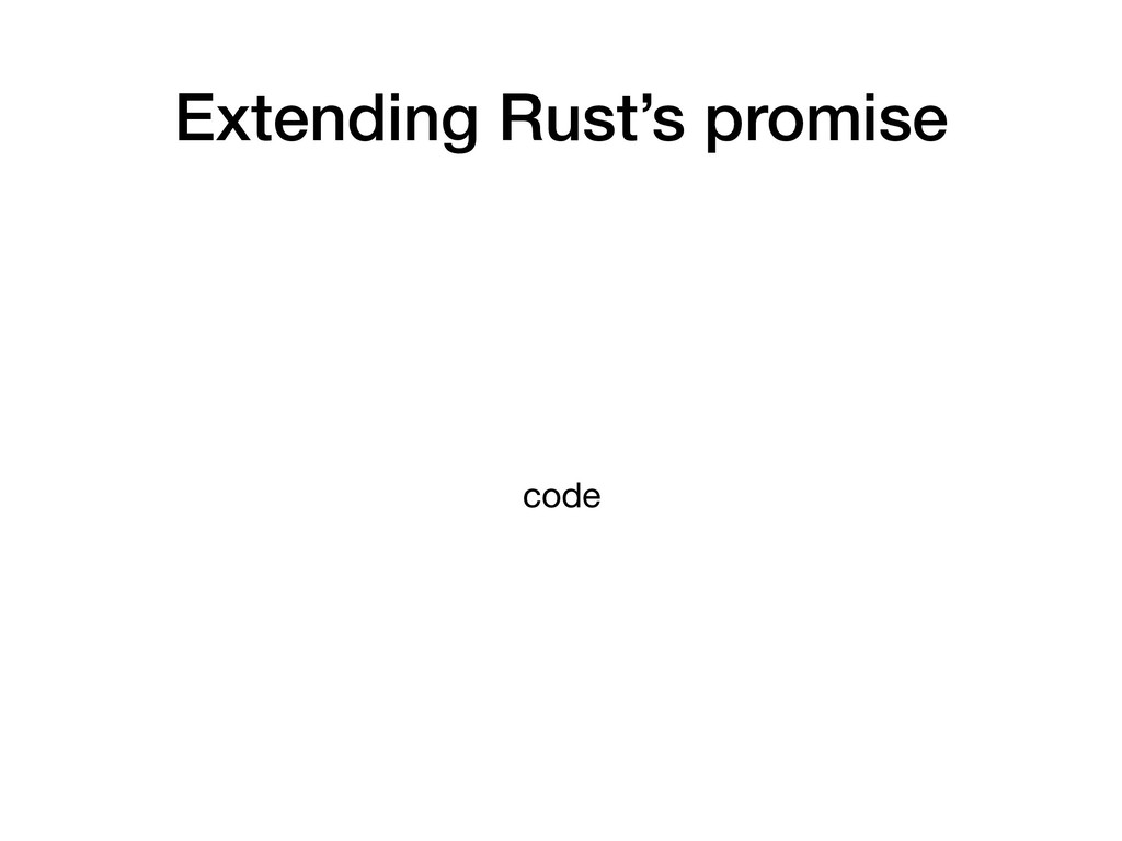 Extending Rust's promise code