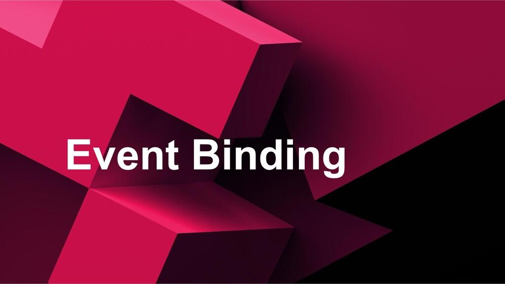 Event Binding