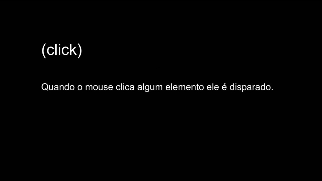 Spring Framework 20+ (click) Quando o mouse cli...