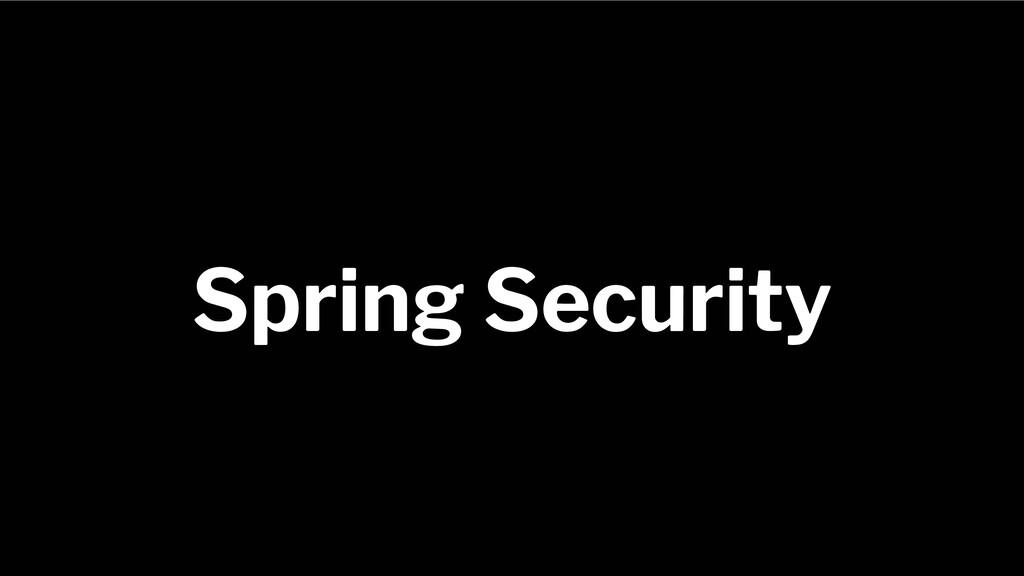 Spring Framework 20+ Spring Security