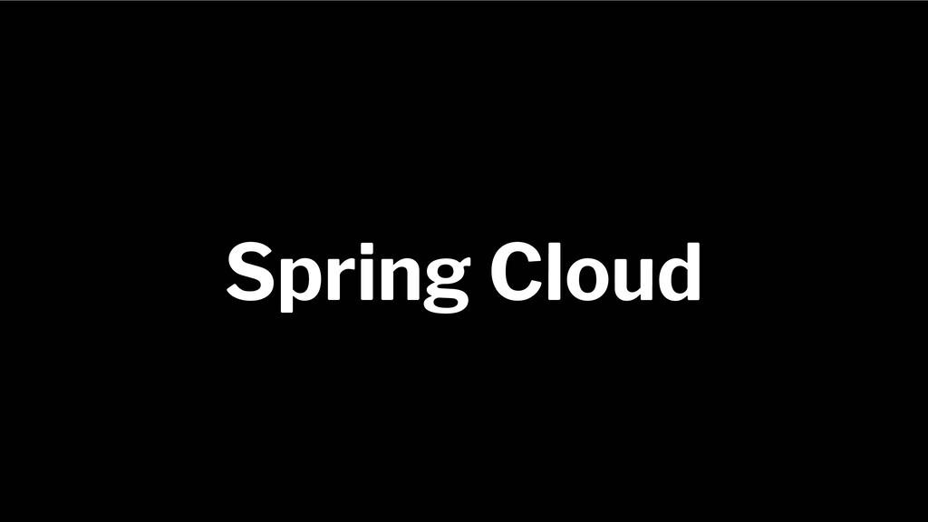 Spring Framework 20+ Spring Cloud