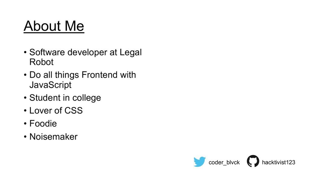 About Me • Software developer at Legal Robot • ...