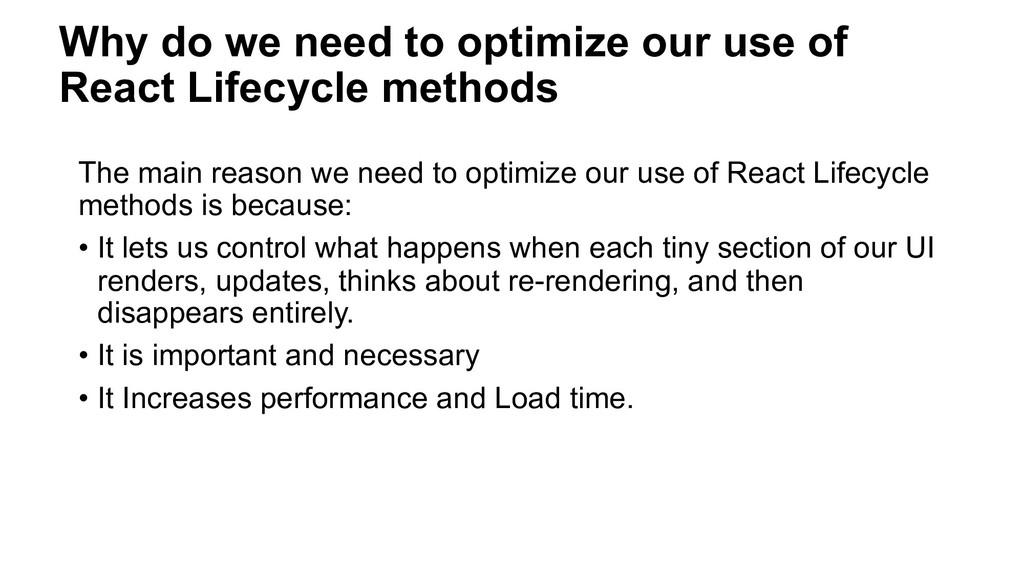 Why do we need to optimize our use of React Lif...
