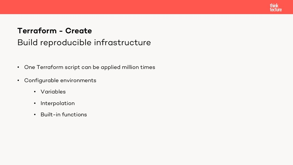 Build reproducible infrastructure • One Terrafo...
