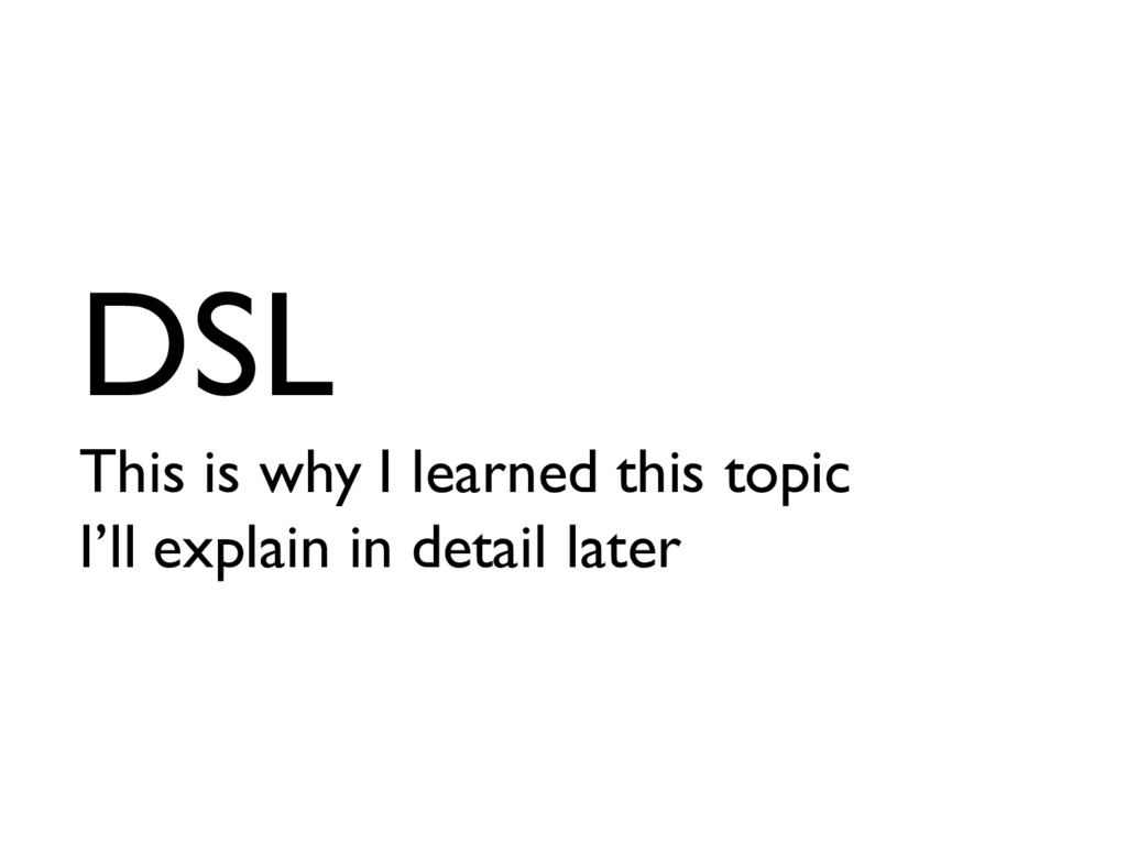 DSL This is why I learned this topic I'll expla...