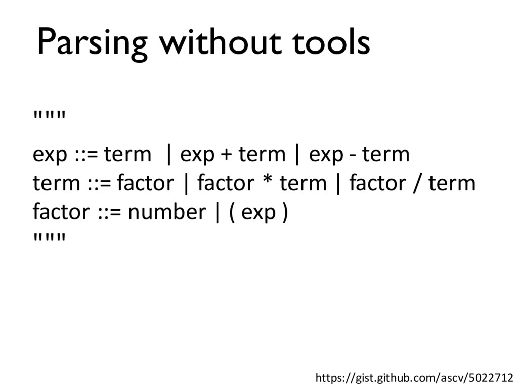 Parsing without tools https://gist.github.com/a...