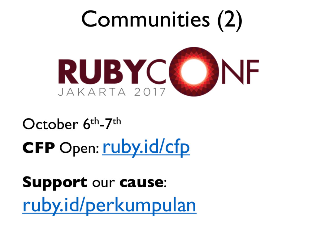 Communities (2) October 6th-7th CFP Open: ruby....