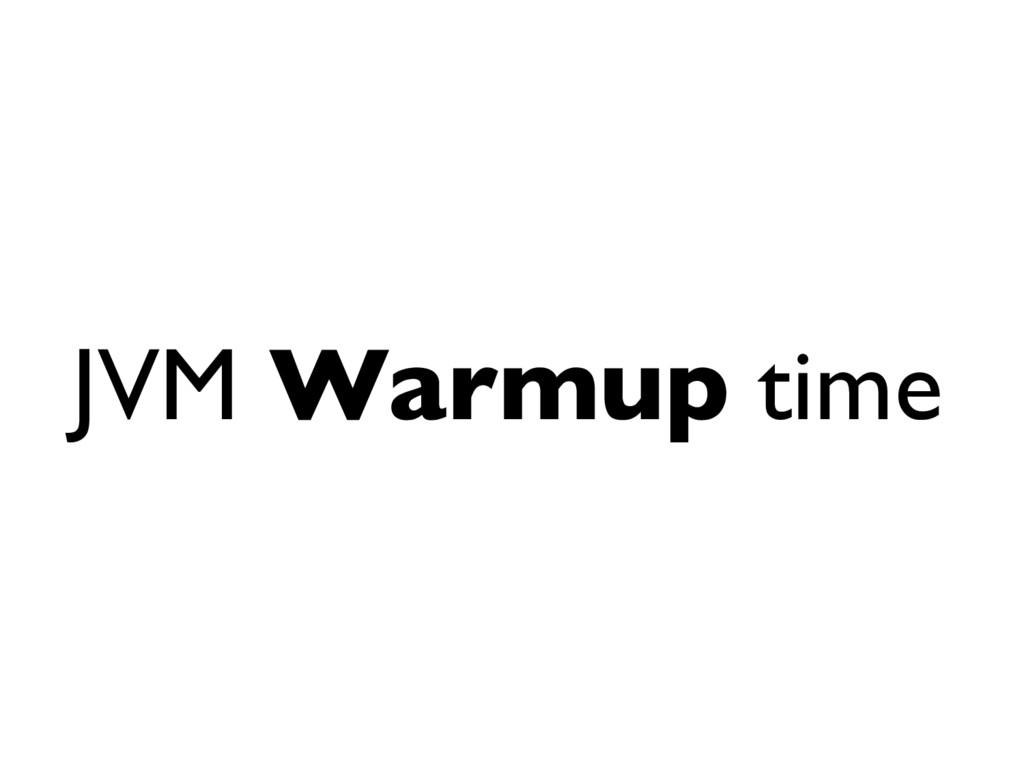 JVM Warmup time