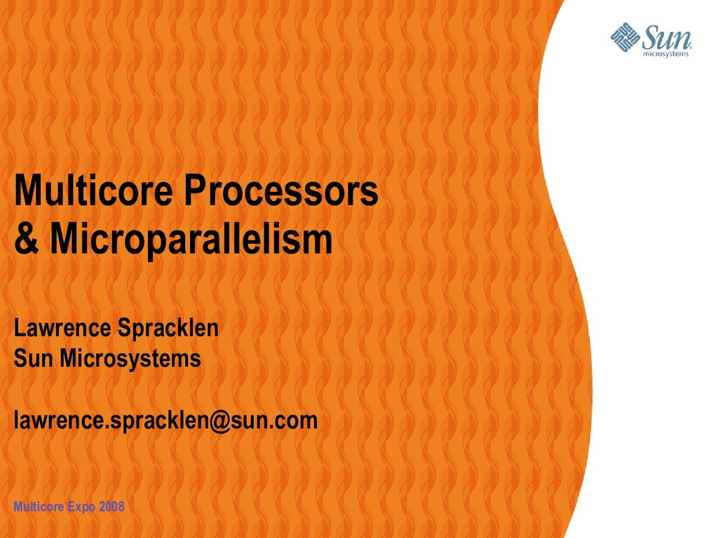 Multicore Processors & Microparallelism Lawrenc...