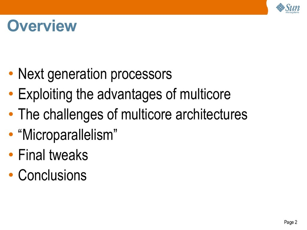 Page 2 Overview • Next generation processors • ...