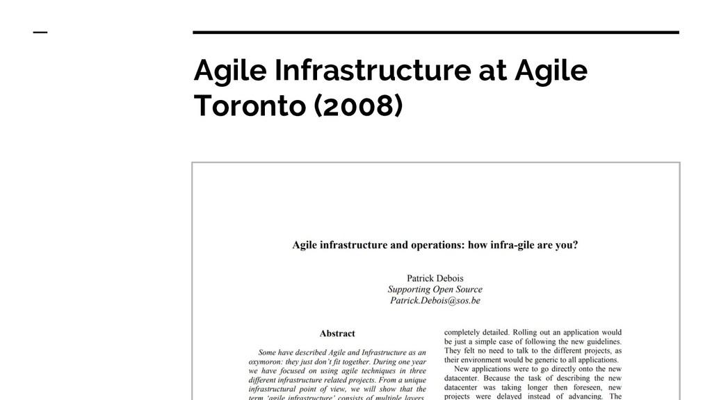 Agile Infrastructure at Agile Toronto (2008)