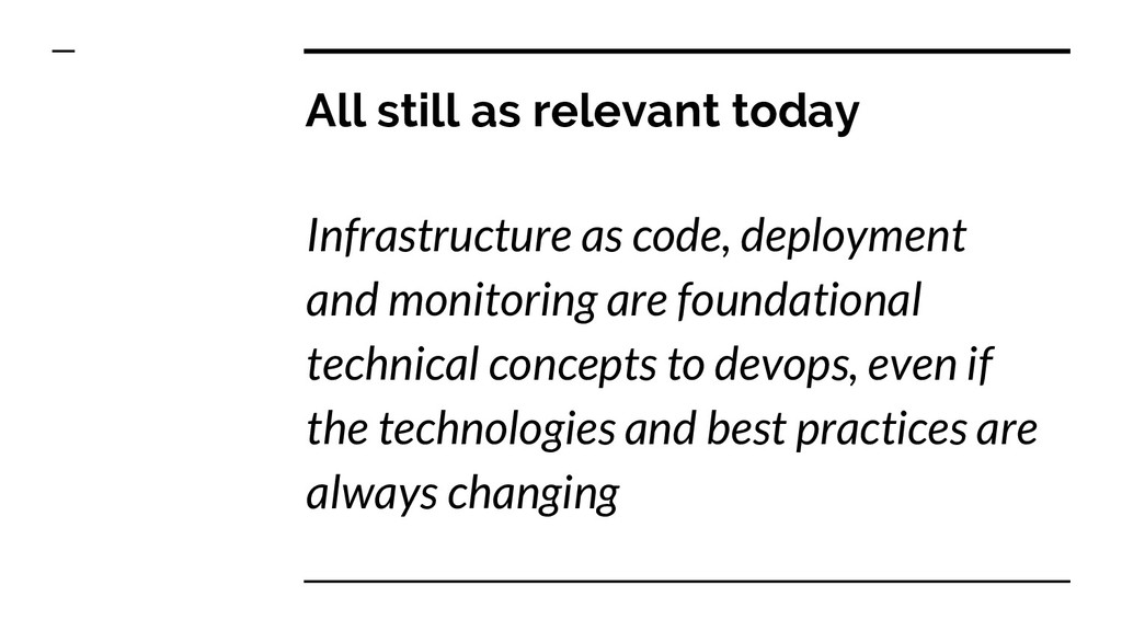 All still as relevant today Infrastructure as c...
