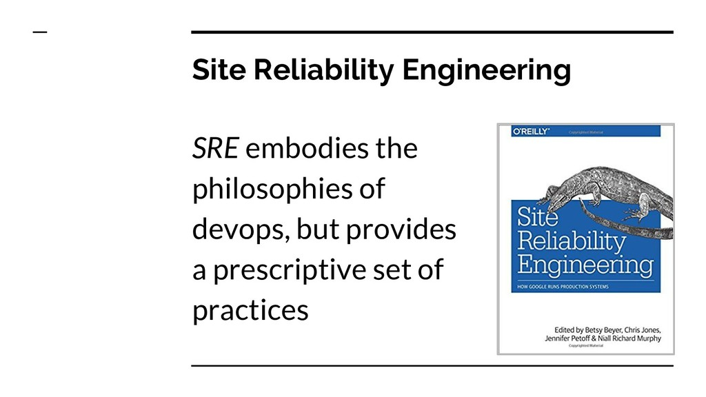 Site Reliability Engineering SRE embodies the p...