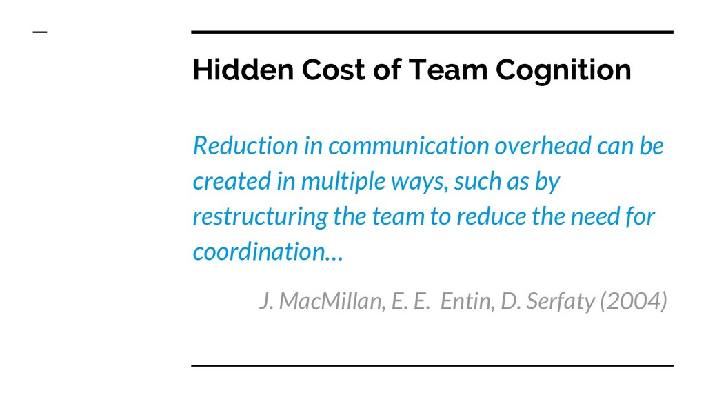 Hidden Cost of Team Cognition Reduction in comm...