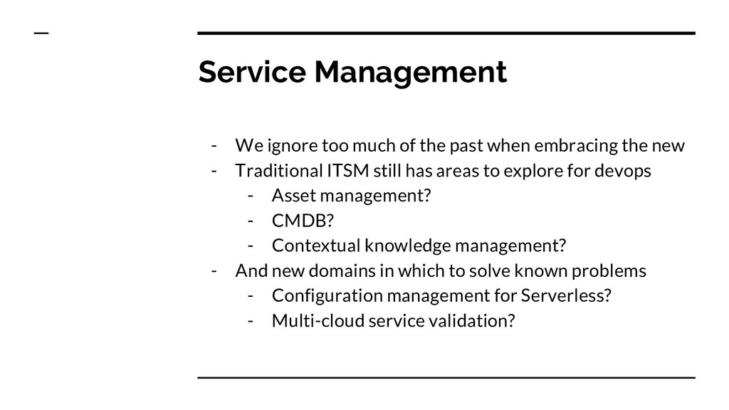 Service Management - We ignore too much of the ...