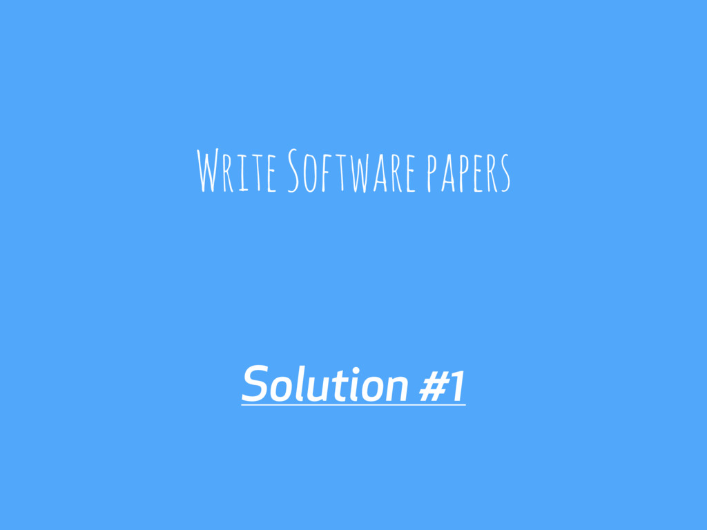 Solution #1 Write Software papers