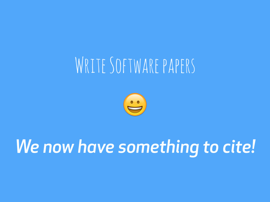 We now have something to cite! Write Software p...