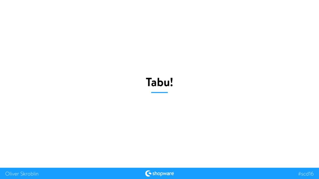 #scd16 Oliver Skroblin Tabu!