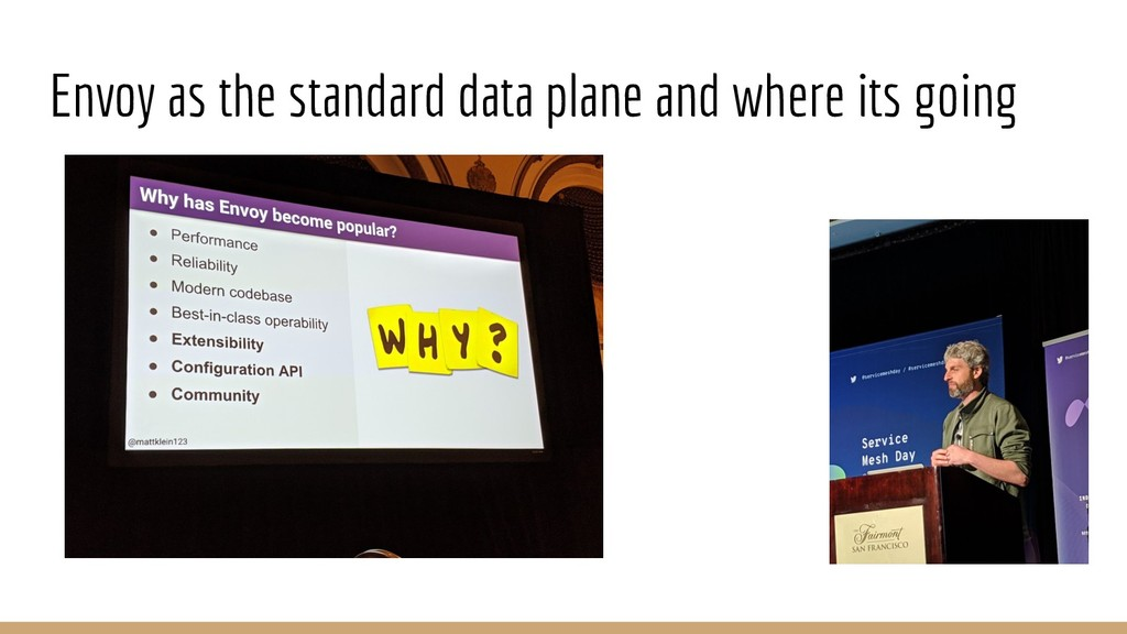Envoy as the standard data plane and where its ...