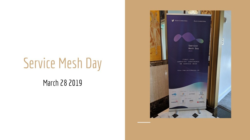 Service Mesh Day March 28 2019