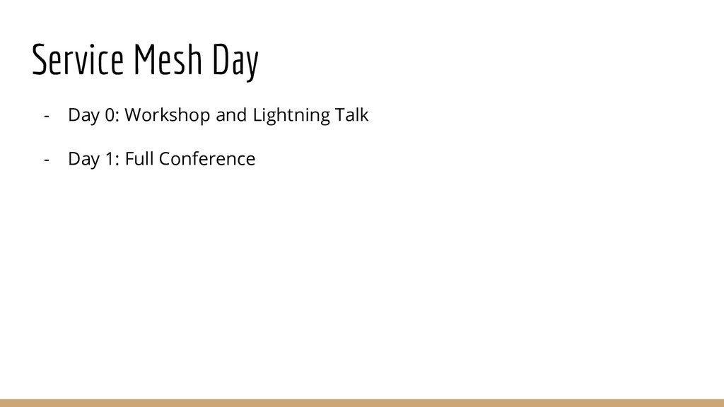 Service Mesh Day - Day 0: Workshop and Lightnin...