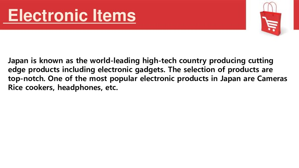 Electronic Items Japan is known as the world-le...
