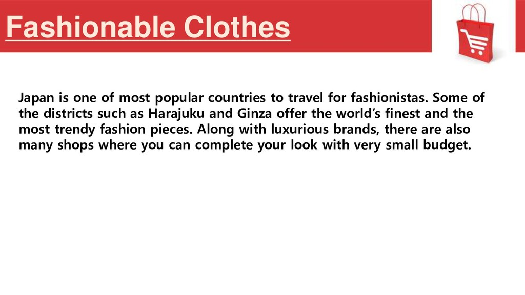 Fashionable Clothes Japan is one of most popula...