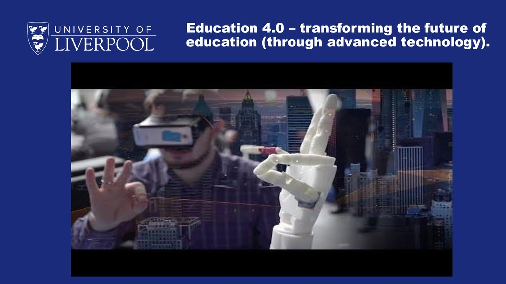 Education 4.0 – transforming the future of educ...