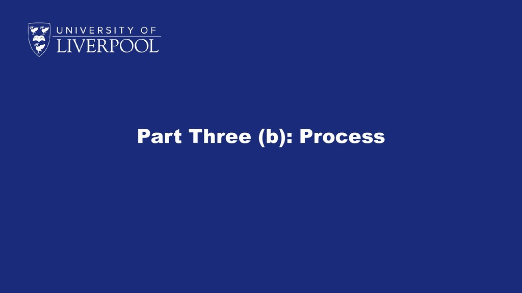Part Three (b): Process