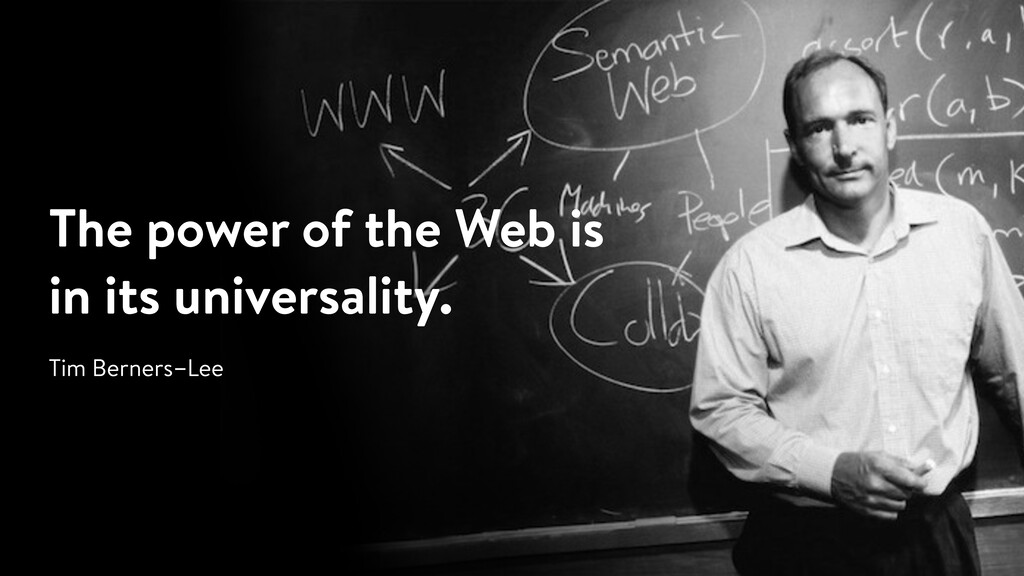 The power of the Web is in its universality. Ti...