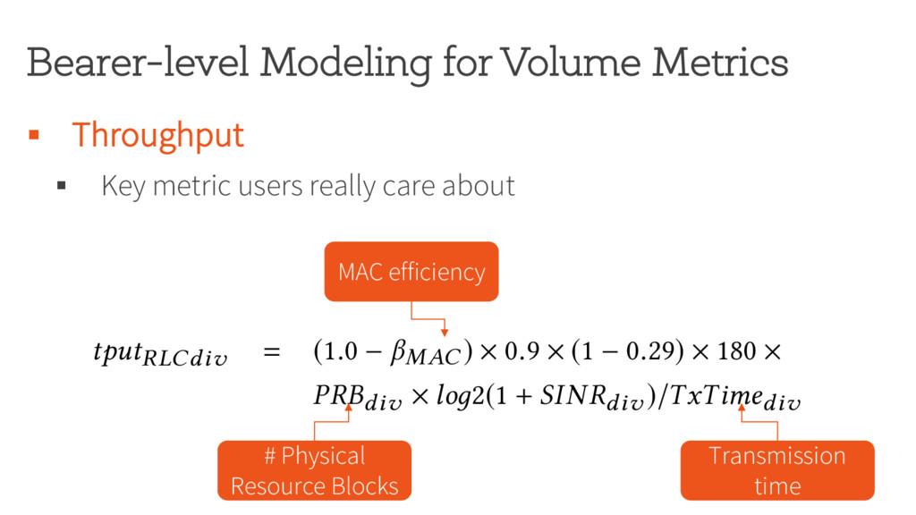 Bearer-level Modeling for Volume Metrics § Thro...