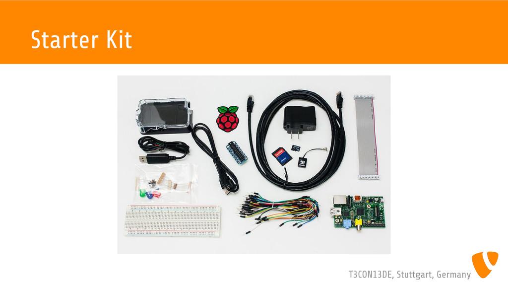 T3CON13DE, Stuttgart, Germany Starter Kit
