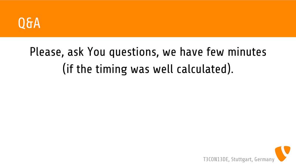 T3CON13DE, Stuttgart, Germany Q&A Please, ask Y...