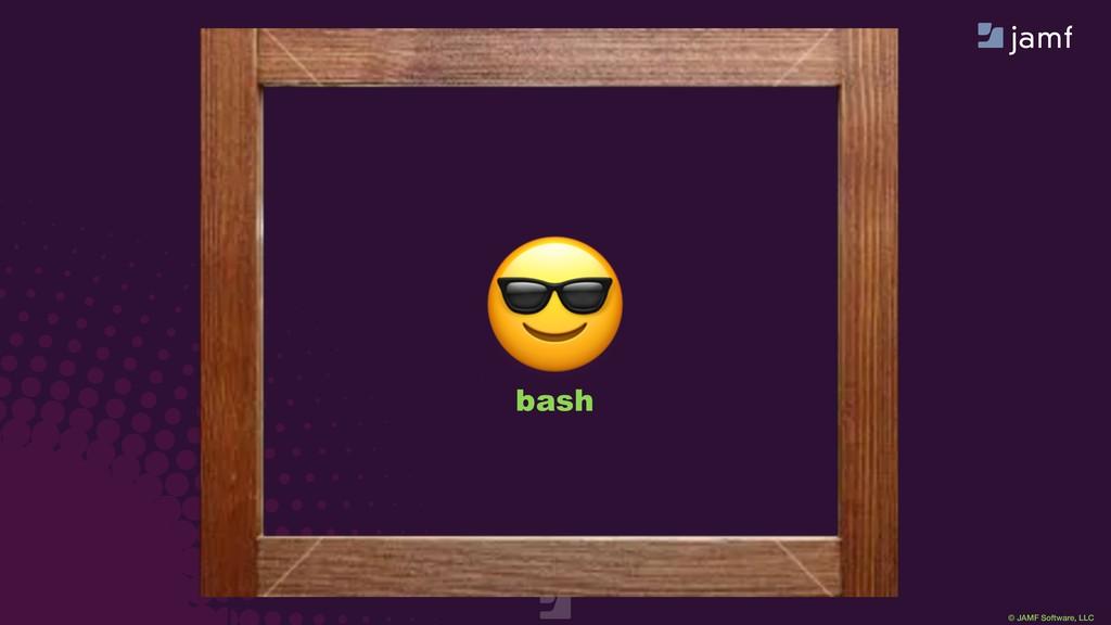 © JAMF Software, LLC  zsh  bash  tcsh