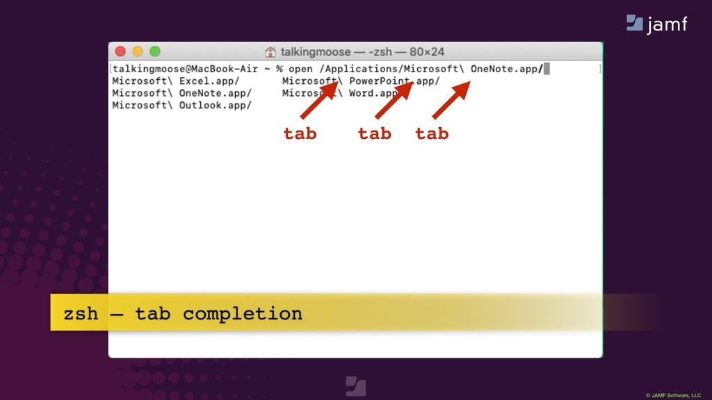 © JAMF Software, LLC zsh — tab completion tab t...