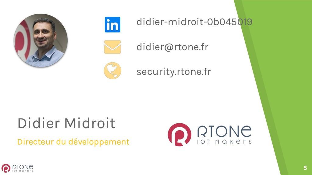 5 Didier Midroit Directeur du développement did...