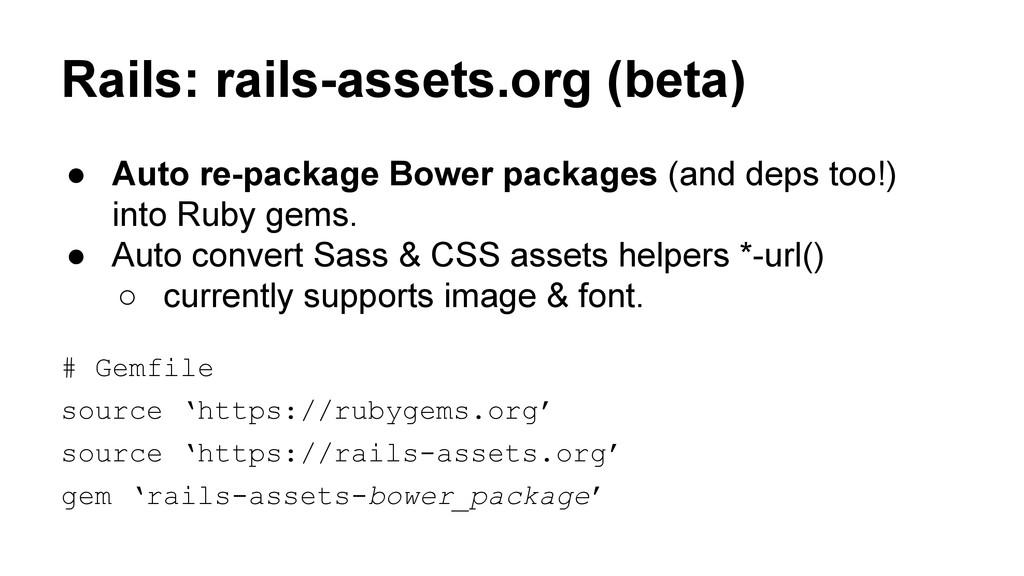 Rails: rails-assets.org (beta) ● Auto re-packag...
