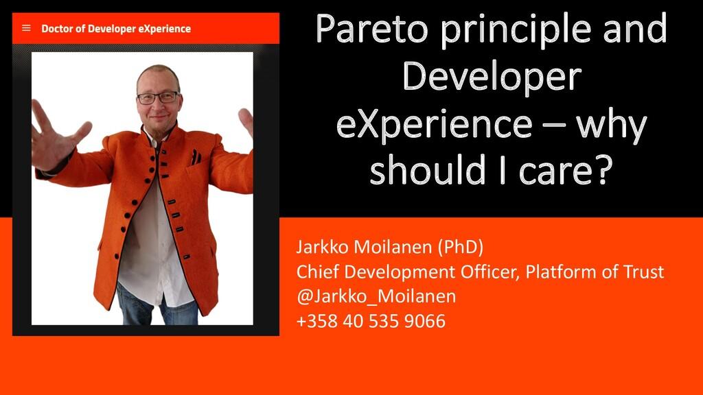 Pareto principle and Developer eXperience – why...