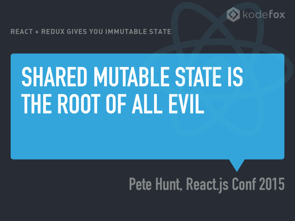 SHARED MUTABLE STATE IS THE ROOT OF ALL EVIL Pe...