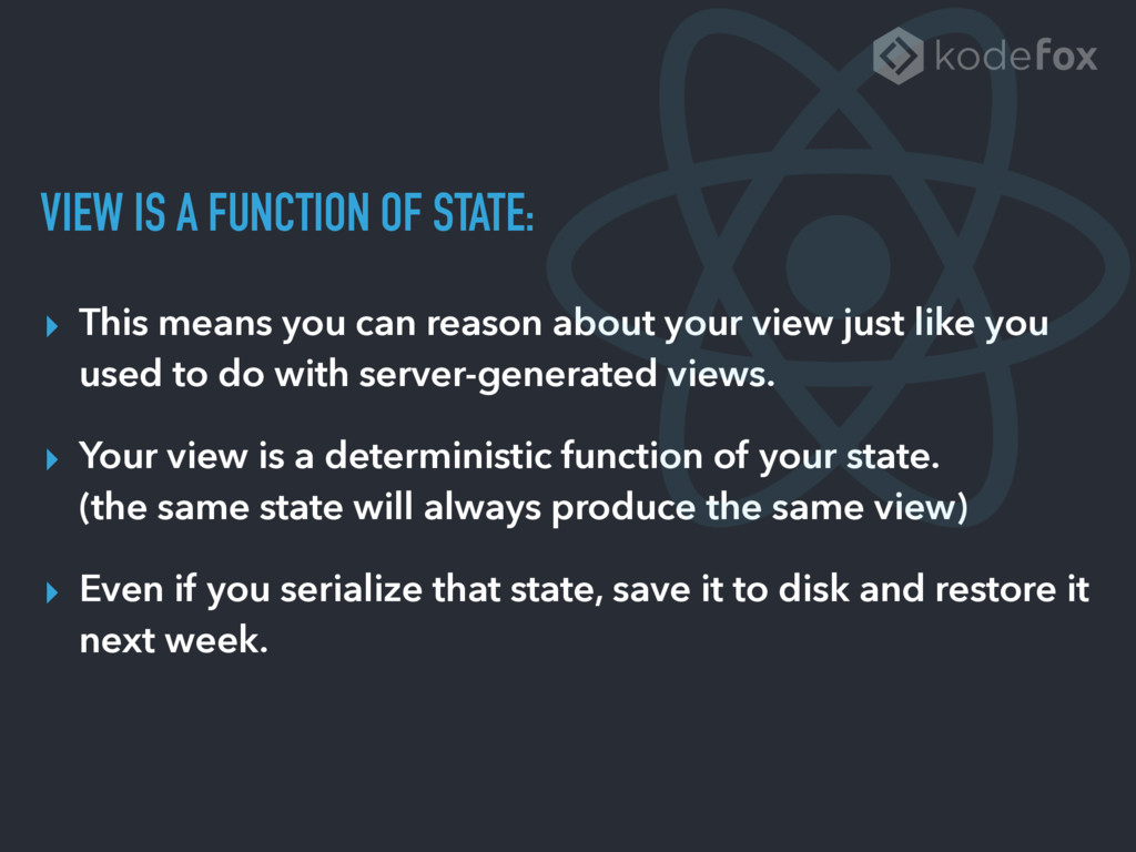 VIEW IS A FUNCTION OF STATE: ▸ This means you c...