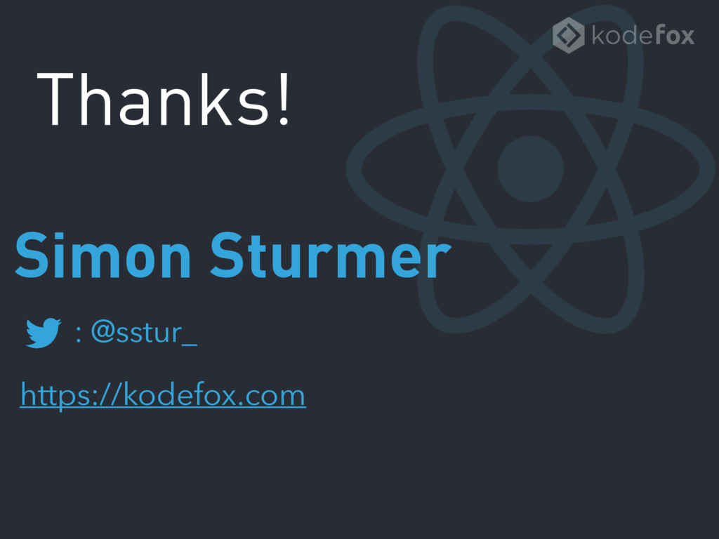 : @sstur_ https://kodefox.com Simon Sturmer Tha...