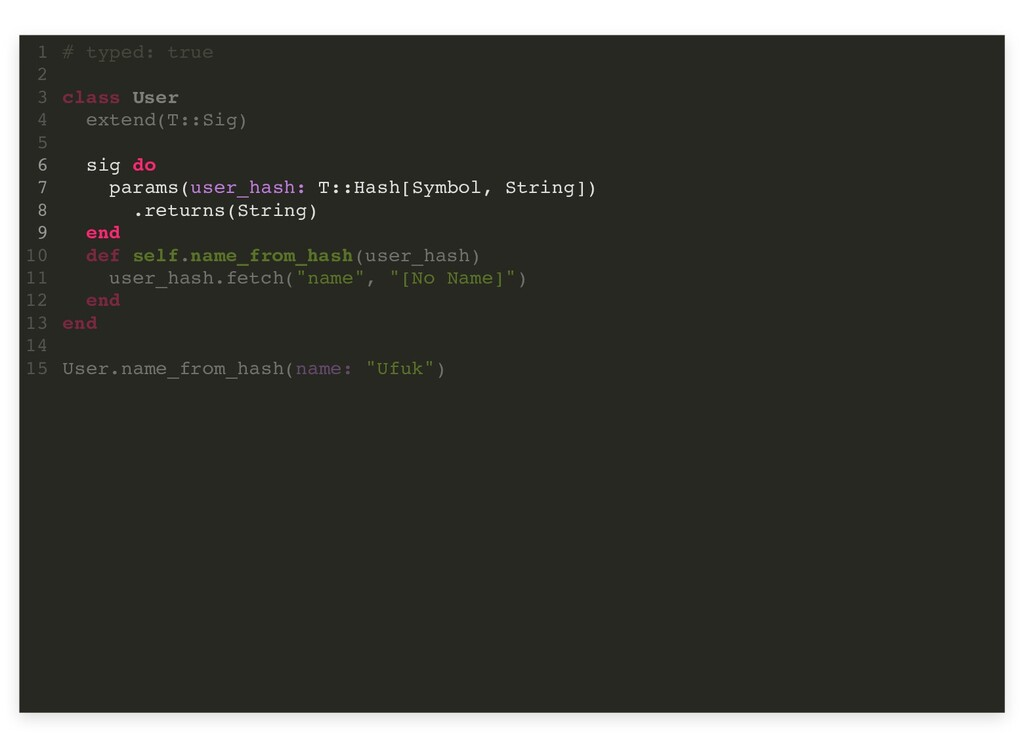 sig do params(user_hash: T::Hash[Symbol, String...