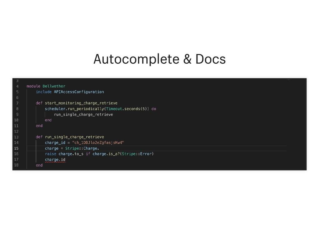 Autocomplete & Docs