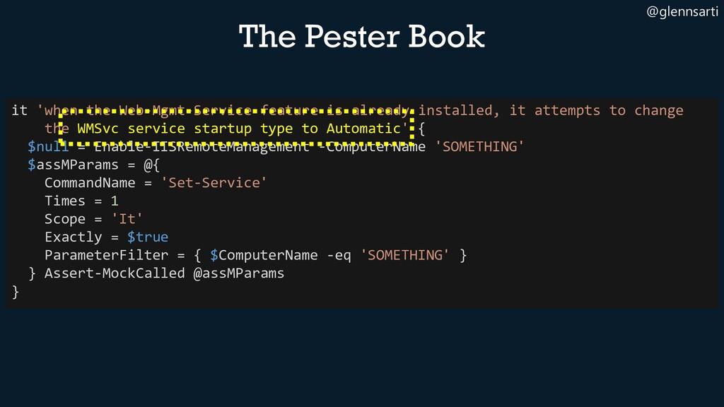 @glennsarti The Pester Book it 'when the Web-Mg...